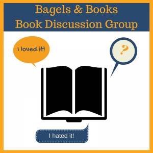 Bagels & Books: Book Discussion Group